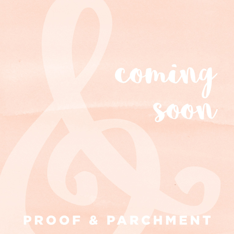 Coming soon to Proof & Parchment image