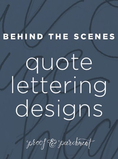 Behind the Scenes: Quote Lettering Designs Header