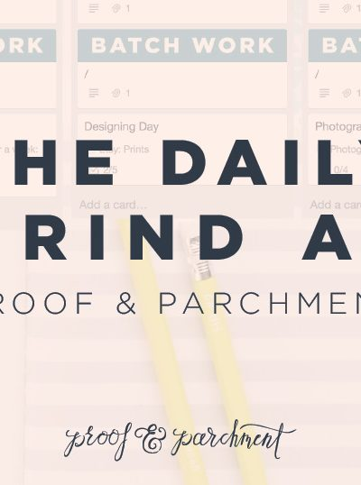 The Daily Grind at Proof & Parchment blog header