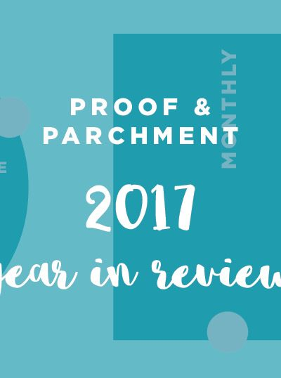 Proof and Parchment year in review