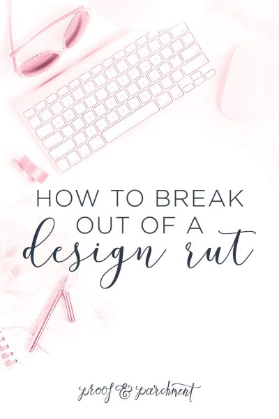 How to break out of a design rut header graphic