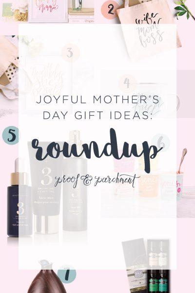 Joyful Mother's Day Gift Ideas RoundUp