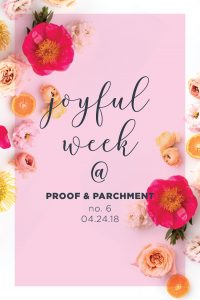 Joyful Week at Proof & Parchment no. 6: Girls Gone WOD Podcast, Visitors in Budapest, and New gallery art wall
