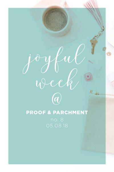 Joyful Week at Proof & Parchment no. 8: Margaritas, Camp Mugs, Kombucha