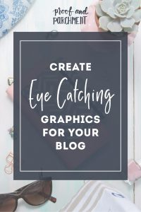 Create Eye Catching Graphics for Your Blog