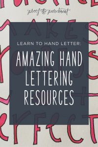Learn to Hand Letter: Amazing Hand Lettering Resources