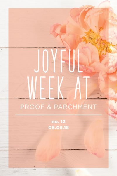 Joyful Week at Proof & Parchment no. 12: Postable & Yoga