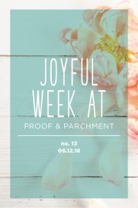 Joyful Week at Proof & Parchment no. 13: Proof & Parchment Homepage refresh, thanks for being awesome cards, and craft beer branding