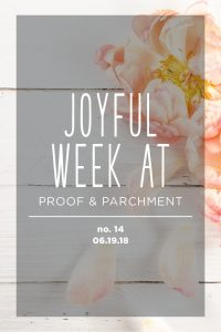 Joyful Week at Proof & Parchment no. 14: Happy Father's Day, The Tao of Pooh, and Kale & Quinoa Patties