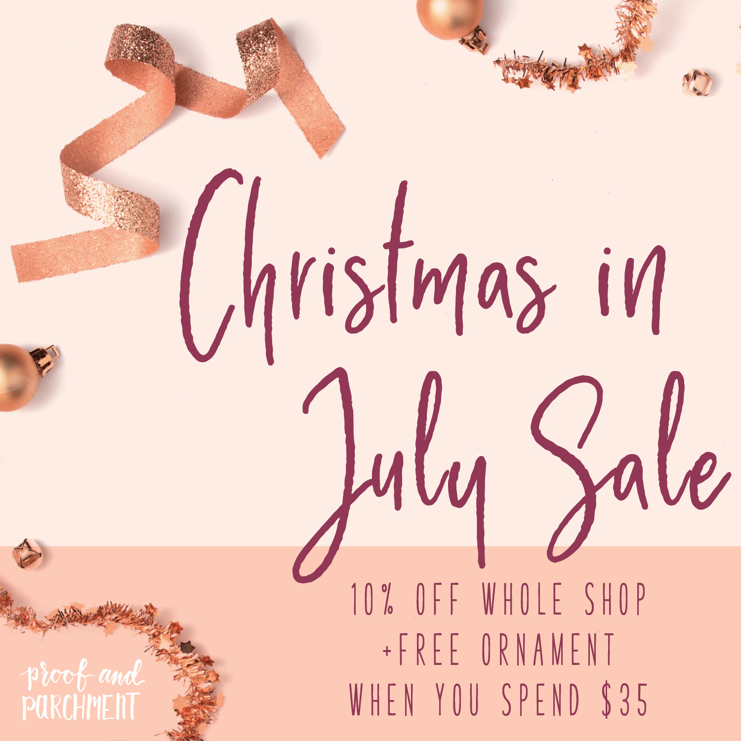 Joyful Week at Proof & Parchment no. 18: Christmas in July Sale