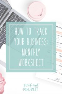 How To Track Your Business: Monthly Worksheet