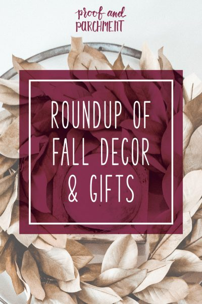 Roundup of Fall Decor & Gifts