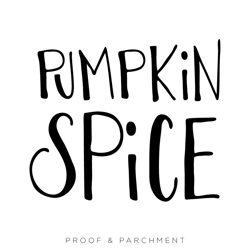 An Overview and Comparison of Lettering Styles: Hand Lettering, pumpkin spice