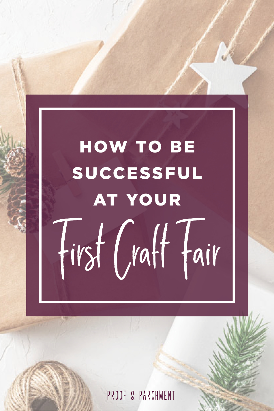 How to Be Successful at Your First Craft Fair