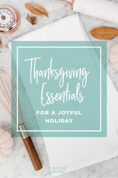 Thanksgiving Essentials for a Joyful Holiday