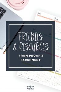 All the Freebies From Proof & Parchment