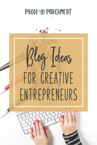 BLOG IDEAS FOR CREATIVE ENTREPRENEURS
