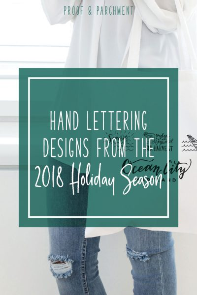 Hand Lettering Designs From the 2018 Holiday Season