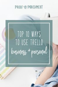 Top 10 Ways to Use Trello: Business & Personal