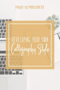 Developing Your Own Calligraphy Style
