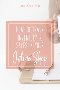 How To Track Inventory & Sales In Your Online Shop