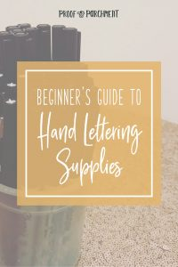 Beginner's Guide to Hand Lettering Supplies