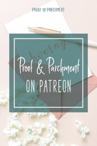 Proof & Parchment on Patreon
