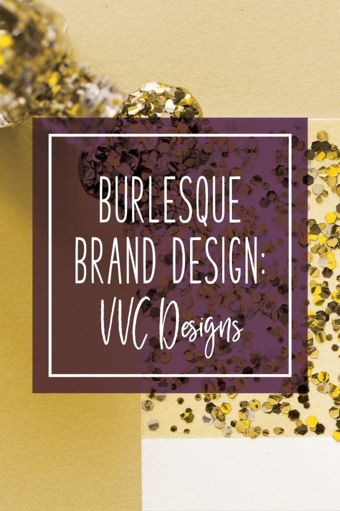 Burlesque Brand Design: VVC Designs
