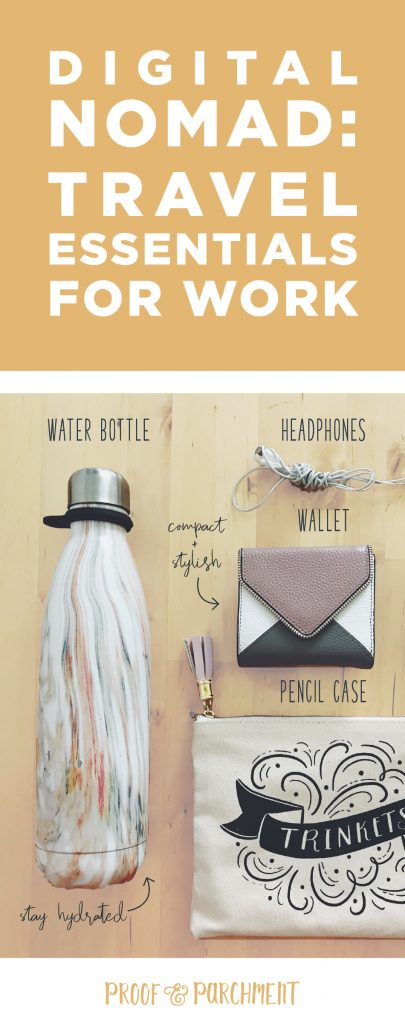 Digital Nomad travel essentials for work: Waterbottle, wallet, earbuds, powerbank, pencil case