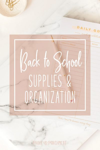 Back to School Supplies & Organization