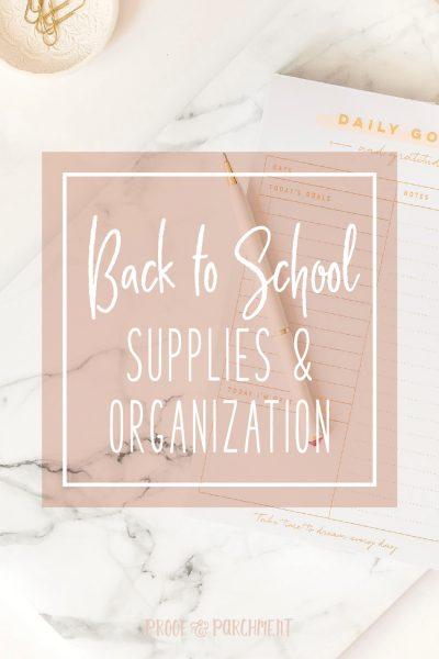 Back to School Supplies & Organization