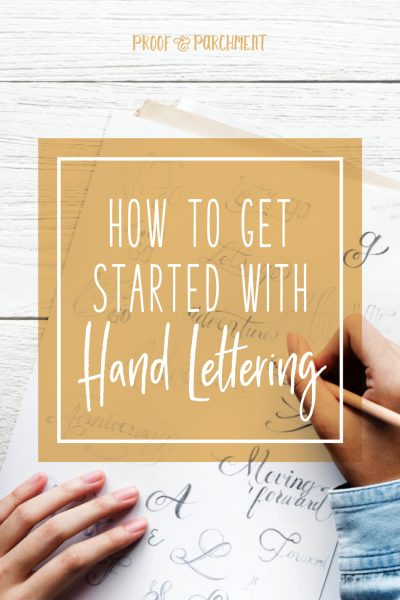 How To Get Started With Hand Lettering