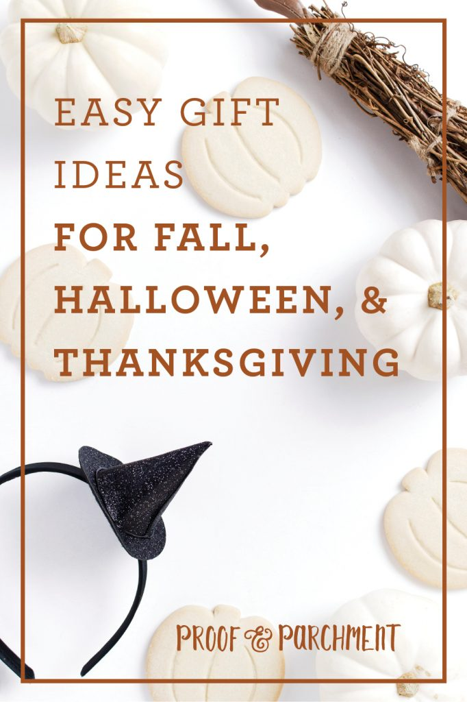 Easy Gift Ideas For Fall, Halloween, and Thanksgiving