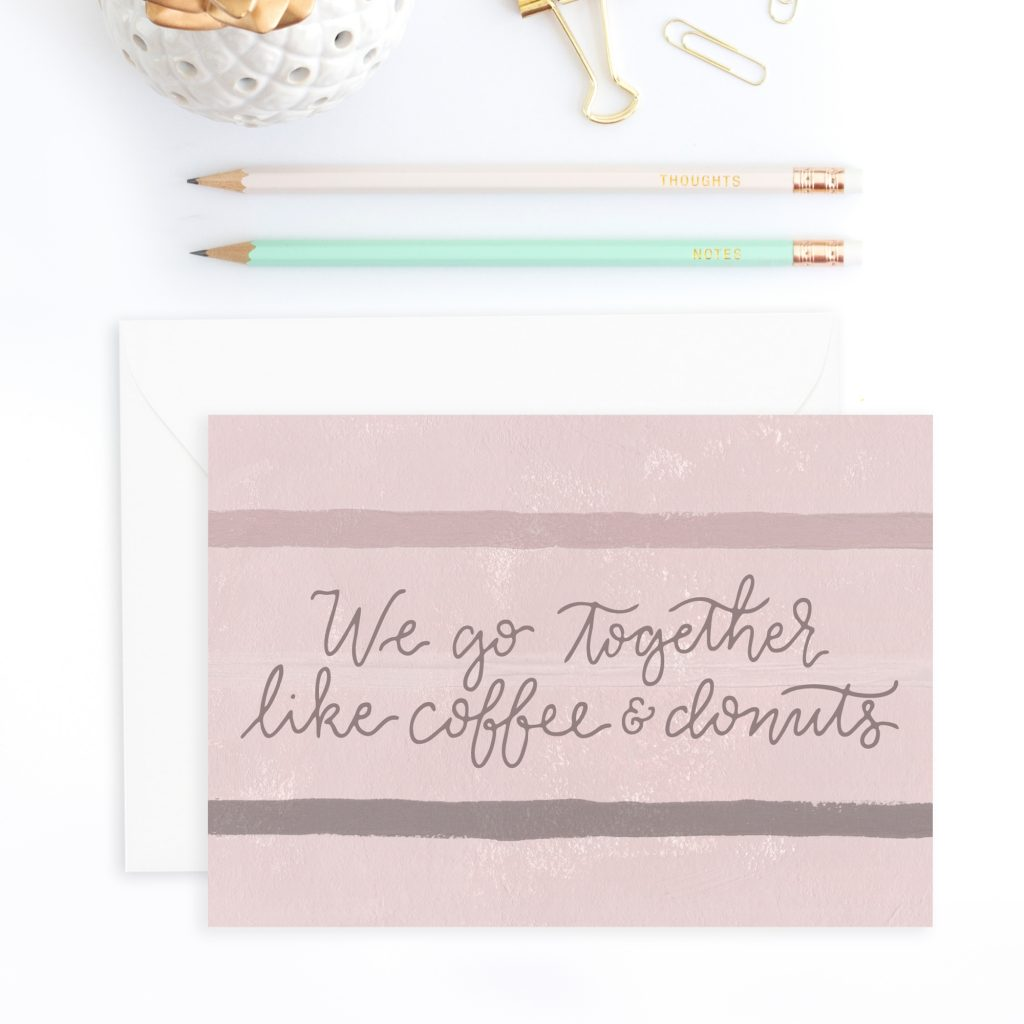 Valentine's Day Card: We go together like coffee and donuts