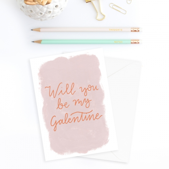 Valentine's Day Card: Will you be my Galentine