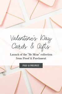 """Envelope graphic with Launch of the """"Be Mine"""" collection from Proof & Parchment"""