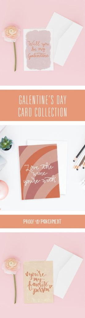 Galentine's Day Cards: Will you be my Galentine, Love the wine you're with, you're my favorite person