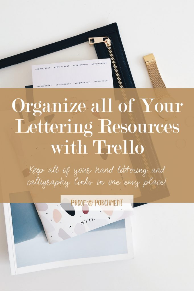 Organize all of your lettering resources with trello: Keep all of your hand lettering and calligraphy links in one easy place!