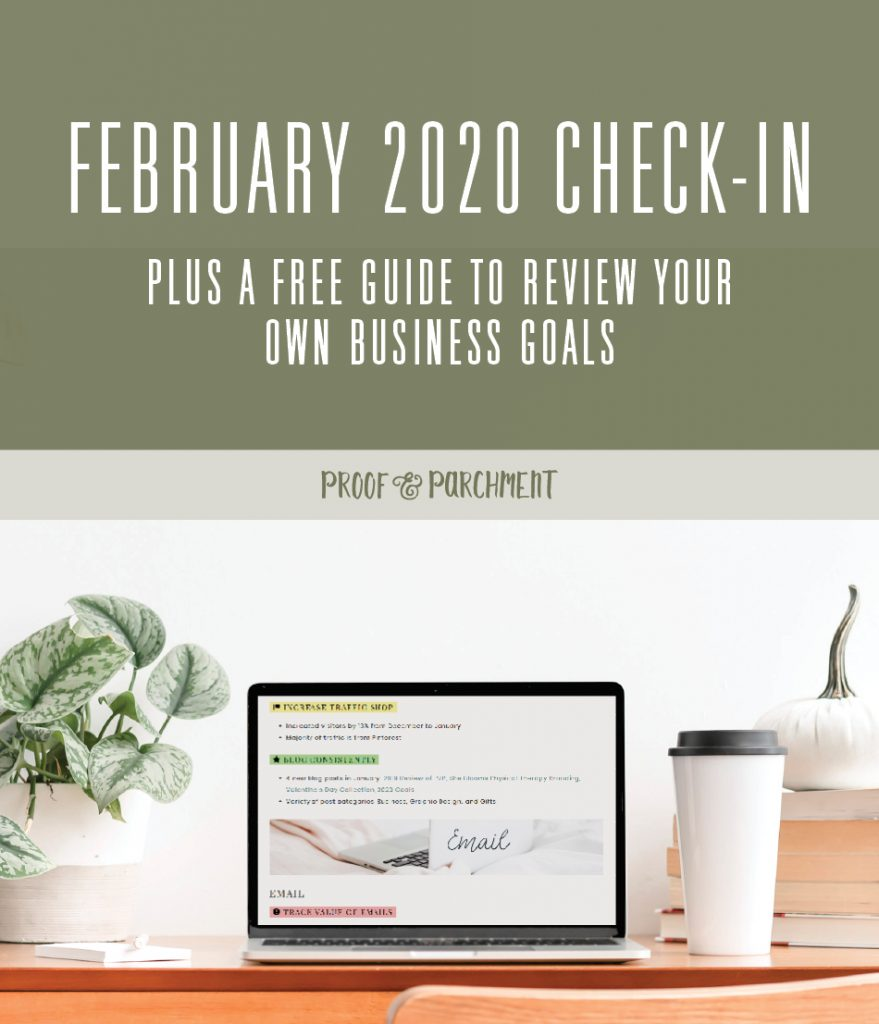 February 2020 Business Goals Check-In at Proof & Parchment