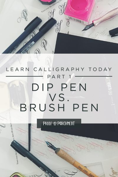 Calligraphy worksheets, supplies, pens, and inks on a white desk with text overlaid: Learn calligraphy today part 1, dip pen vs. brush pen