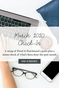 March 2020 Business Goals Check-In at Proof & Parchment