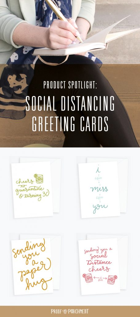 Women writing in notebook along with social distancing themed greeting card collection with text overlaid: Product Spotlight, Social Distancing Greeting Cards