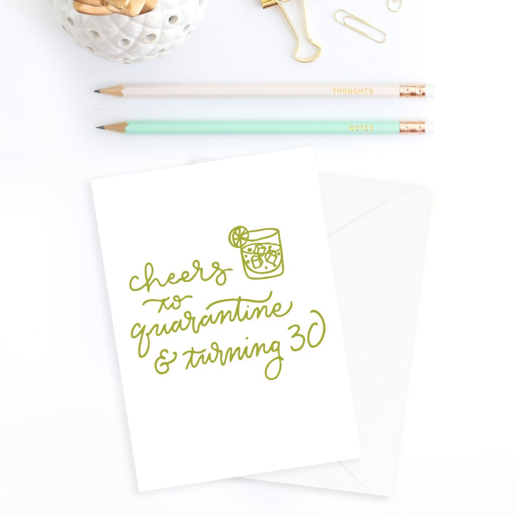 Social Distancing Cards: Cheers to quarantine and turning 30 birthday card