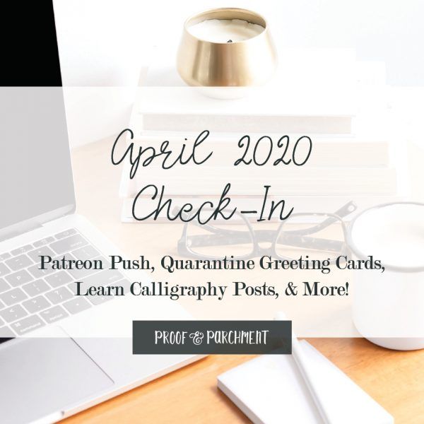 April 2020 Business Goals Check-In at Proof & Parchment