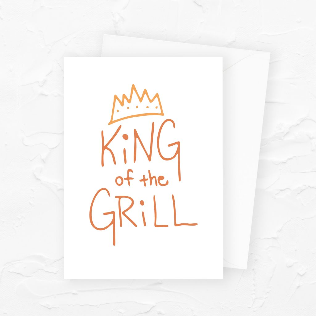 Father's Day Card: King of the Grill