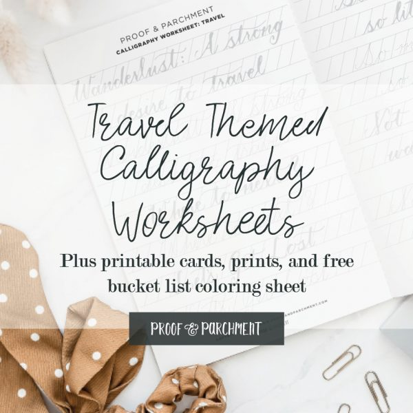 Travel Themed Calligraphy Worksheets: Plus printable cards, prints, and free bucket list coloring sheet