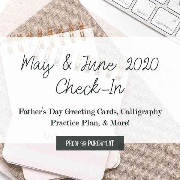 May and June 2020 Business Goals Check-In at Proof & Parchment